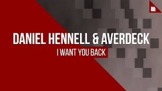 Daniel Hennell & AVERDECK - I Want You Back [FREE DOWNLOAD]