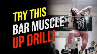 BEST Bar Muscle Up Drill! (3 Reasons Why You Should Try Using A Band!)
