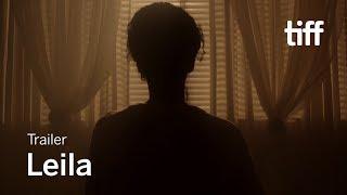 LEILA Trailer   Canada