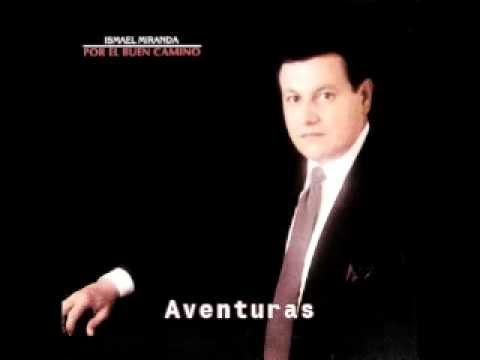 Aventuras - Ismael Miranda