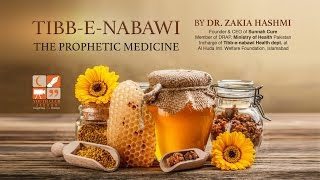 Tibb-E-Nabawi The Prophetic Medicine by Zakia Hashmi