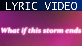 Lightning Strike (What if the Storm ends)  - Snow Patrol - Lyric Video
