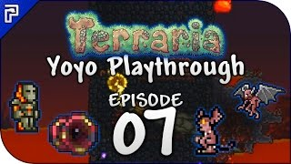 Terraria 1.3.4 Let's Play | Hot Upgrades! Hellevator! Bee! | Yoyo Playthrough [Episode 7]