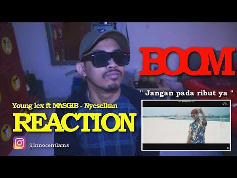 REACTION | Young Lex Ft. MASGIB - Nyeselkan (Asek Sekali) | Good bye