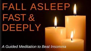 FALL ASLEEP FAST Sleep Meditation ★ Relax Deeply & Stop Insomnia