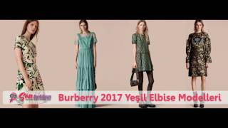 Burberry 2017 Yeşil Elbise Modelleri #SenFarklısın