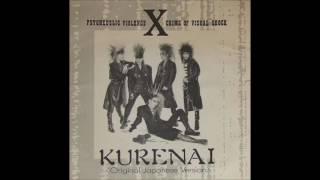 X (X Japan) - Kurenai (紅) [Original Japanese Version] (Rockin'f/ ロッキンF)