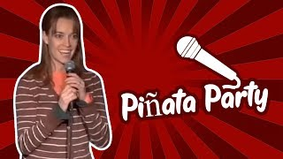 Piñata Party (Stand Up Comedy)