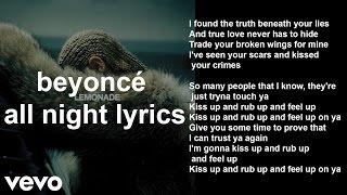 Beyoncé - All Night (Lyrics +  Music Video in BACKGROUND!!)