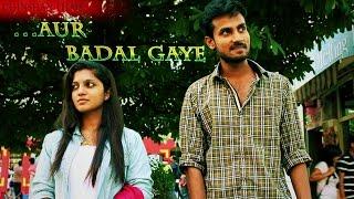 ...Aur Badal Gaye | Hindi Inspirational Love Short Film | Chinshan Films