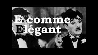 Charlie Chaplin - E comme Elégant