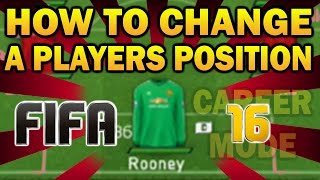 How To Change A Players Position In FIFA 16 Career Mode