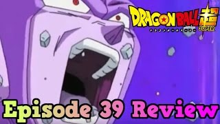 Dragon Ball Super Episode 39 Review: A Fully-Developed Time-Skip Counterattack? Goku's New Technique