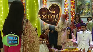 Ranveer And Ishani Get Married In Front Of Ritika | Meri Aashiqui Tumse Hi