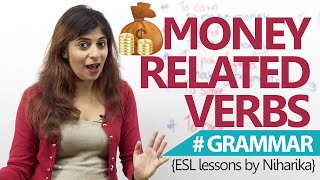 English Grammar Lesson - Verbs related to 'Money' ( Spoken English Lessons)