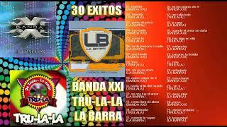 Banda xxi │ Trulala │ La Barra │ Grandes exitos Enganchados │ CUARTETO
