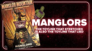 Ideal Toys Manglors: The Toyline That Stretched And Lied