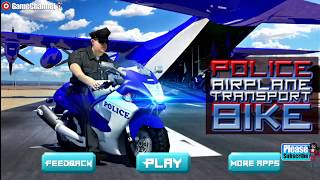 Police Airplane Transport Bike / Simulation / Android Gameplay Video