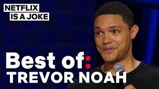 Best of: Trevor Noah | Netflix Is A Joke
