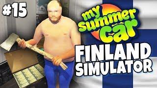 My Summer Car - Finland Simulator #15 - Million Mark Murderer