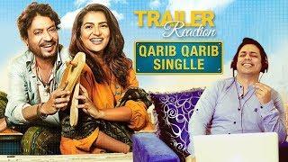Qarib Qarib Singlle Official Trailer Reaction Irrfan Khan Parvathy
