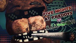 FIVE NIGHTS AT FREDDY'S 4 ES ILLUMINATI? | La verdadera Historia De Five Nights At Freddy's