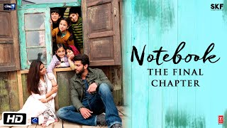 Notebook | The Final Chapter | Pranutan Bahl | Zaheer Iqbal | Nitin Kakar