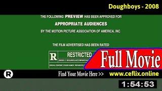 Watch: Dough Boys (2008) Full Movie Online