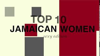 Top 10 Jamaican Women