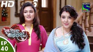 Ek Rishta Saajhedari Ka - एक रिश्ता साझेदारी का - Episode 40 - 30th September, 2016