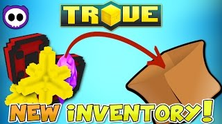 HOW TO USE THE NEW INVENTORY SYSTEM! - Trove Inventory Guide & Tutorial