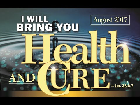 SPECIAL HEALING SERVICE  August 6, 2017