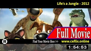 Watch: Life's a Jungle: Africa's Most Wanted (2012) Full Movie Online