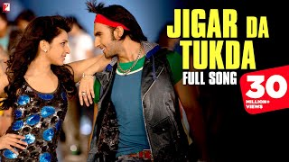 Jigar Da Tukda | Full Song | Ladies vs Ricky Bahl | Ranveer Singh | Parineeti Chopra