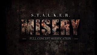 S.T.A.L.K.E.R. MISERY 2.0 trailer