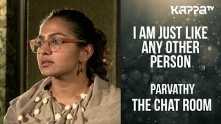 Parvathy(Part 2) - The Chat Room - Kappa TV