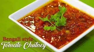 टमाटर की चटनी   Tomato Chutney Bengali Style Recipe   টমেটো চুটনি    Chef Harpal Singh