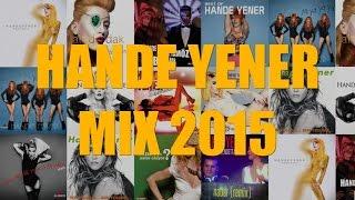 Hande Yener - 2 Hour Best Playlist 2015 ( Official Full Album )