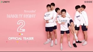 [Engsub] MAKE IT RIGHT THE SERIES - Official Trailer