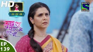Kuch Rang Pyar Ke Aise Bhi - कुछ रंग प्यार के ऐसे भी - Episode 139 - 9th September, 2016