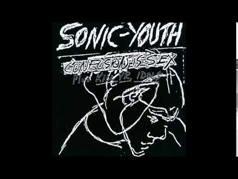 Xxx Mp4 Sonic Youth Confusion Is Sex Kill Yr Idols Full Album 3gp Sex