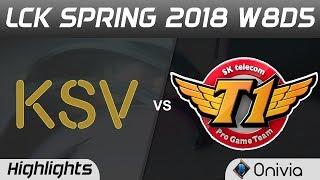KSV vs SKT Highlights Game 2 LCK Spring 2018 W8D5 KSV Esports vs SK Telecom T1 by Onivia