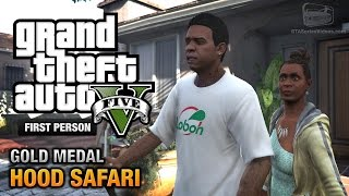 GTA 5 - Mission #27 - Hood Safari [First Person Gold Medal Guide - PS4]