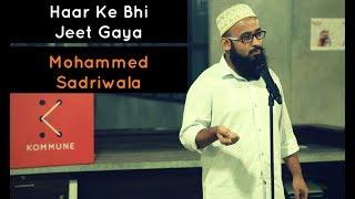 The Storytellers: Haar Ke Bhi Jeet Gaya - Mohammed Sadriwala