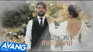 Mehrshad - Harmony OFFICIAL VIDEO 4K
