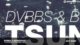 TSUNAMI - DVBBS & Borgeous|Original Mix