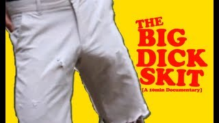 The Big Dick Skit - @Dormtainment