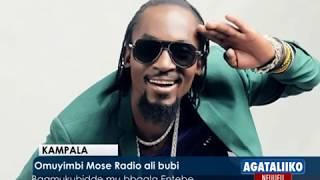 Aba Case Hospital balungamizza, Omuyimbi Mose Radio ali bubi