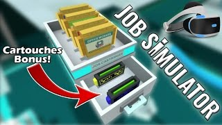 Cartouches Cachées! Job Simulator FR #FIN (Playstation VR)