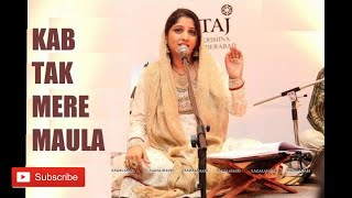 Sufi Soul song: Kab Tak Mere Maula - Smita Bellur